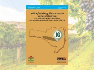 Read more about the article Publicação da Epagri ajuda a identificar potenciais Indicações Geográficas (IG) em Santa Catarina